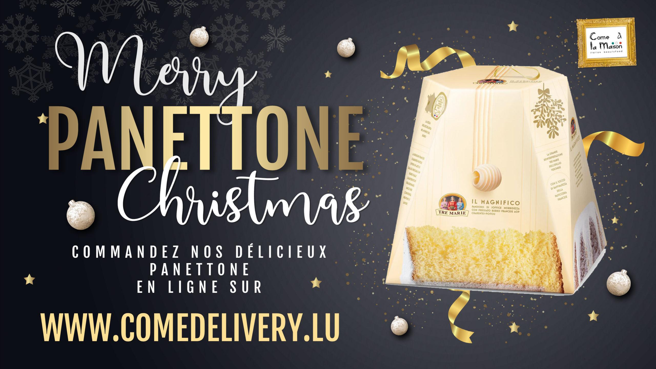 Panettone Epicerie Fine en ligne Luxembourg Come Delivery Come a la Maison